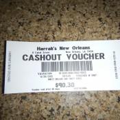 Cashout Voucher At Harrah's New Orleans