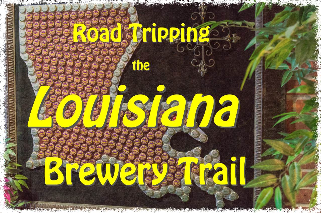 Road Trip Planner Louisiana Brewery Trail
