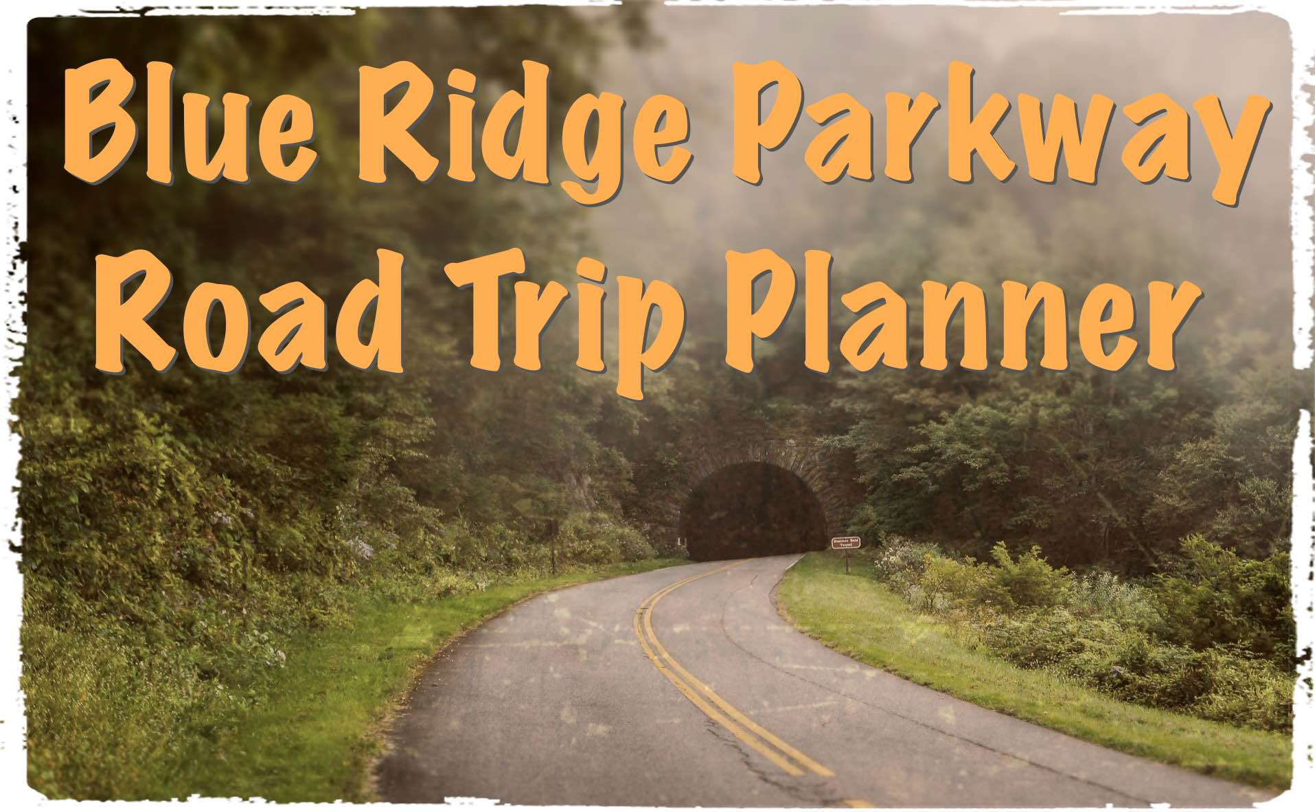 Blue Ridge Parkway Road Trip Planner