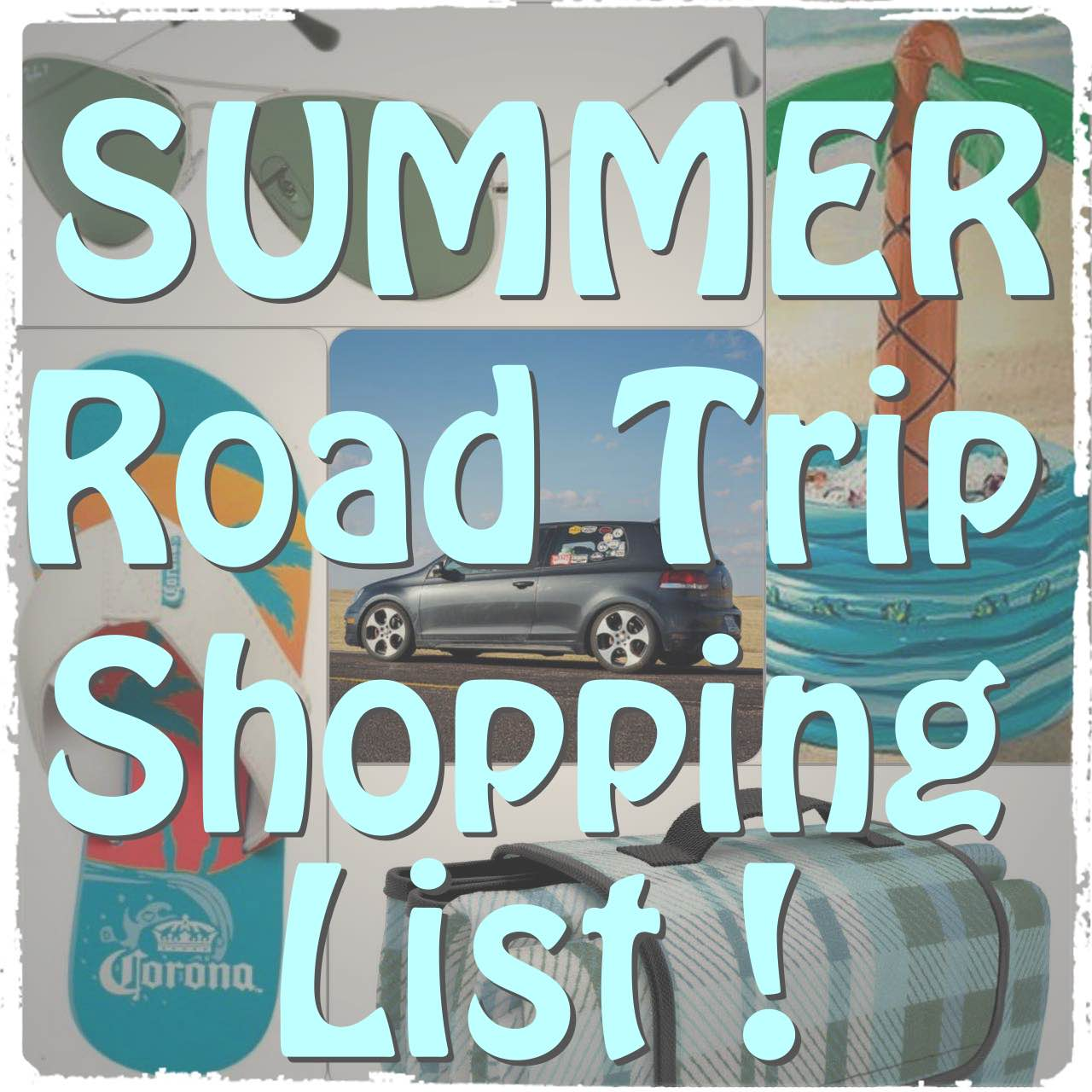 Summer Road Trip Packing List